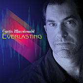 Everlasting by Curtis MacDonald