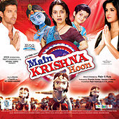 Main Krishna Hoon (Original Motion Picture Soundtrack) by Various Artists