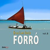 Forró, Vol. 8 by Various Artists