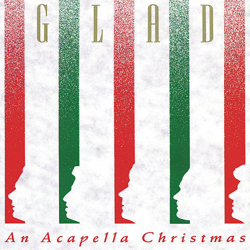 Acapella Christmas by Glad