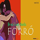 Forró, Vol. 6 by Various Artists