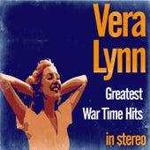 Greatest War Time Hits by Vera Lynn