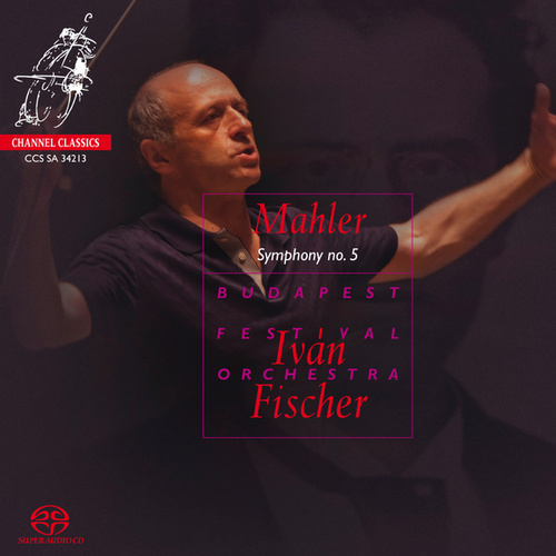 Mahler Symphony No. 5 by Budapest Festival Orchestra