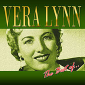 The Best of Vera Lynn by Vera Lynn