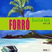 Forró, Vol. 10 by Various Artists