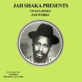 Jah Works by Vivian Jones