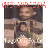 Thugs of a Feather Ball Together von Cobra