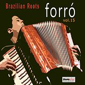 Forró, Vol. 15 by Various Artists