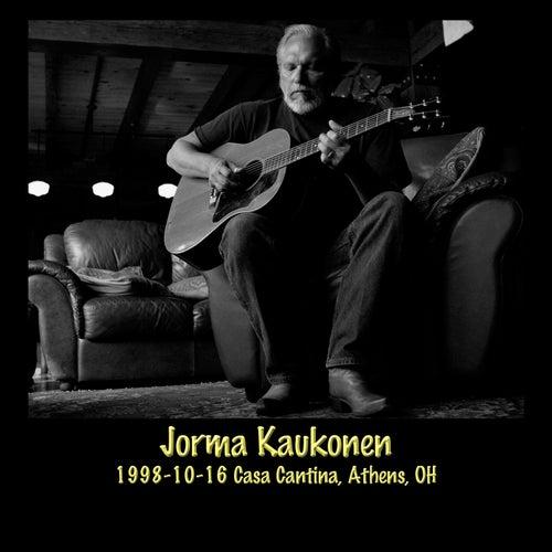 1998-10-16 Casa Cantina, Athens, OH (Live) by Jorma Kaukonen