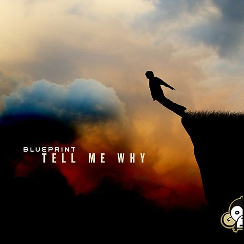 Tell Me Why by Blueprint
