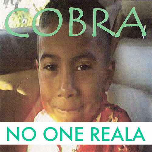 No One Reala by Cobra