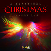 The Classical Christmas, Vol. 2 by Various Artists