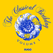 The Classical Birthday, Vol. 1 by Various Artists