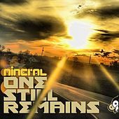 One Still Remains by Mineral