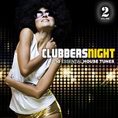 Clubbers Night, Vol. 2 - 50 Essential House Tunes by Various Artists