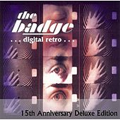 Digital Retro (15th Anniversary Deluxe Edition) by the badge