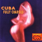 Cuba - Fully Charged by Various Artists