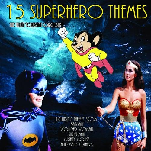 15 Superhero Themes by Allen Toussaint