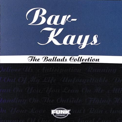 The Ballads Collection by The Bar-Kays