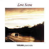 Love Scene (Yiruma Piano Solo) by Yiruma
