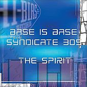 The Spirit by Bass Is Base