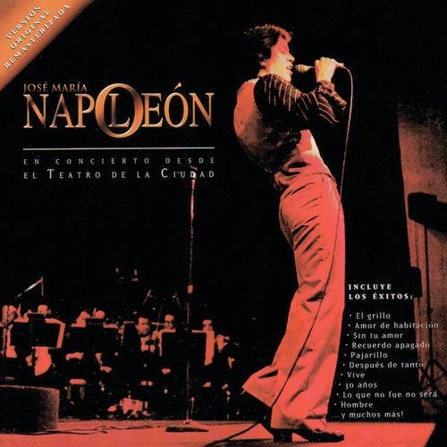En Concierto Desde El Teatro De La Ciudad by Napoleon