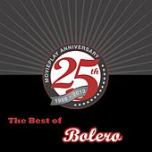 The Best of Bolero by Various Artists