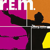 The Great Beyond by R.E.M.