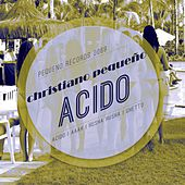 Acido - Single by Christiano Pequeno