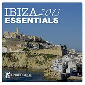 Undercool presents Ibiza Essentials 2013 - EP by Various Artists