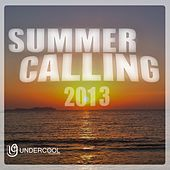 Undercool presents Summer Calling 2013 - EP by Various Artists