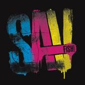 Sav by Fish
