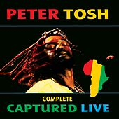 Complete Captured Live by Peter Tosh