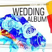 Modern Art of Music: Wedding Album by Various Artists