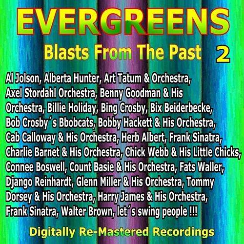 Evergreens - Blasts from the Past, Vol. 2 by Various Artists