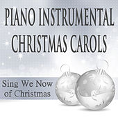 Piano Instrumental Christmas Carols: Sing We Now of Christmas by The O'Neill Brothers Group