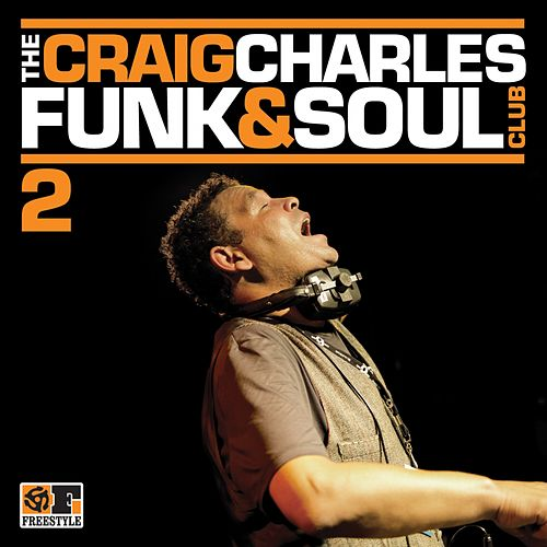 The Craig Charles Funk & Soul Club Volume 2 by Various Artists