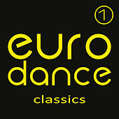 Euro Dance Classics, Vol. 1 by Various Artists