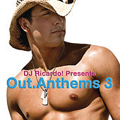 DJ Ricardo! pres. Out Anthems, Vol. 3 by Various Artists