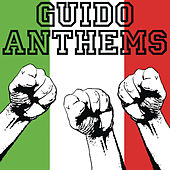 Guido Anthems by Various Artists