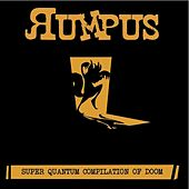 Rumpus - Super Quantum Compilation of Doom by Various Artists