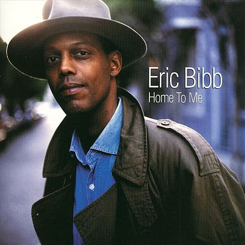 Home To Me by Eric Bibb
