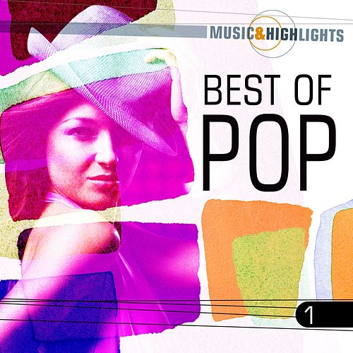 Music & Highlights: Best of Pop, Vol. 1 by Various Artists