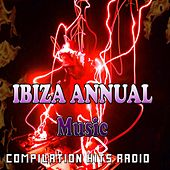 Ibiza Annual Music (Compilation Hits Radio) by Various Artists