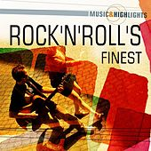 Music & Highlights: Rock'n'Roll's Finest by Various Artists