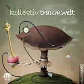 Kollektiv Traumwelt, Vol. 7 by Various Artists
