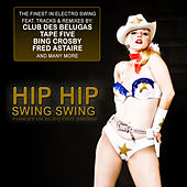 Hip Hip Swing Swing by Various Artists