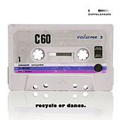 Recycle or Dance, Vol. 3 by Various Artists