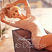 Club Dancer, Vol. 2 by Various Artists