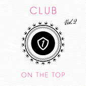 Club On the Top, Vol. 2 by Various Artists